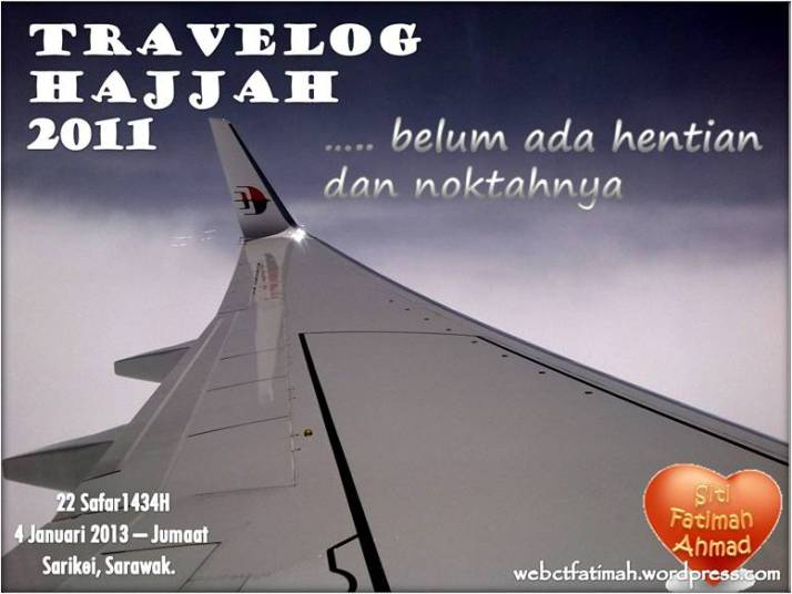 TravelogFatima1Hajjah2011