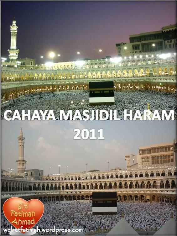 Haramain3Fatima4CahayaMasjidilHaram2011
