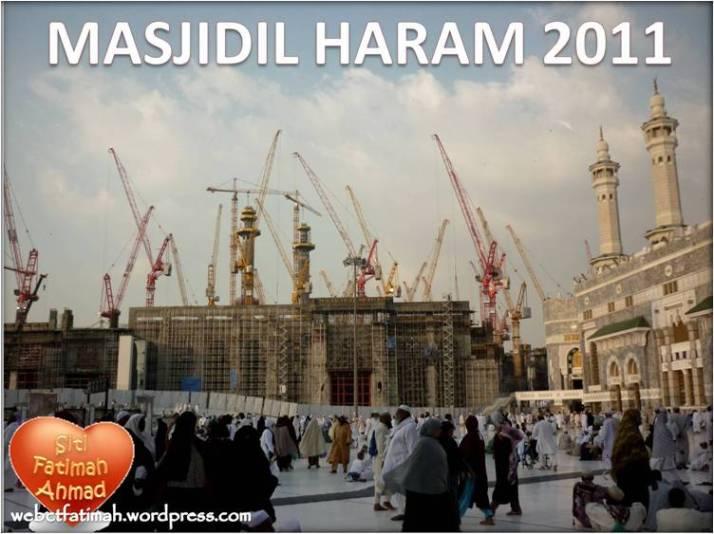 Haramain3Fatima7BinaanMasjidilHaram2011