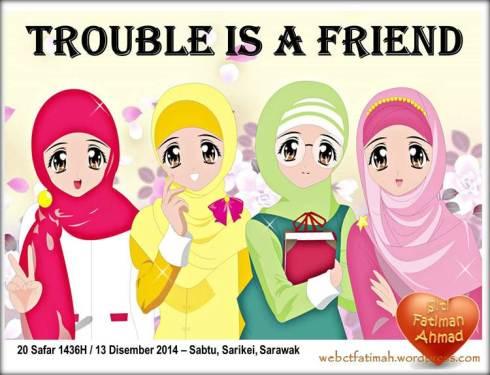 TroubleFatima1isAFriend